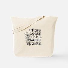 Where Words Fail, Music Speaks. Tote Bag