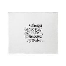 Where Words Fail, Music Speaks. Throw Blanket