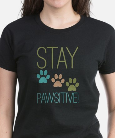 Stay Pawsitive Women's Dark T-Shirt