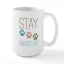 Stay Pawsitive Mug