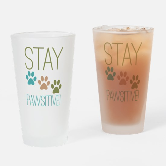 Stay Pawsitive Drinking Glass