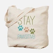 Stay Pawsitive Tote Bag