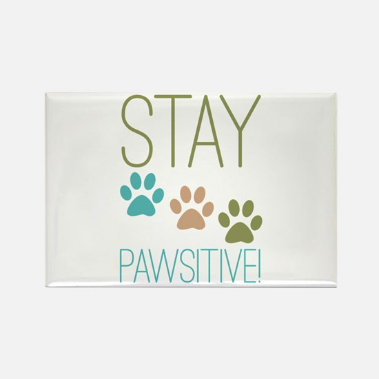 Stay Pawsitive Rectangle Magnet