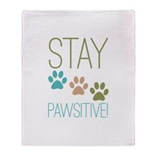 Stay Pawsitive Throw Blanket
