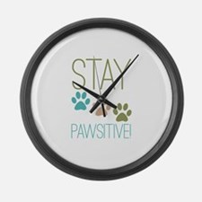 Stay Pawsitive Large Wall Clock