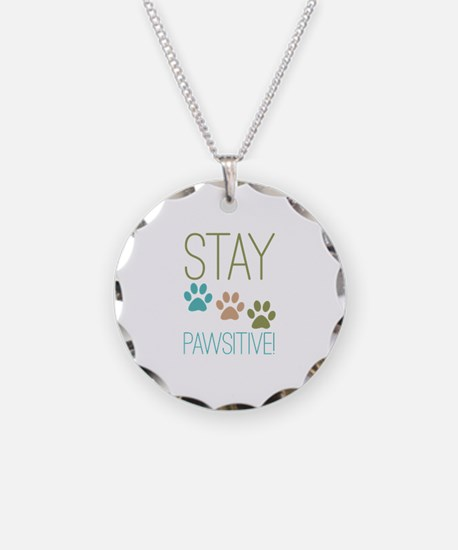 Stay Pawsitive Necklace Circle Charm