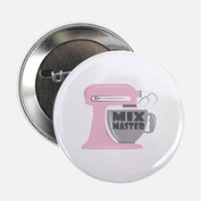"Mix Master 2.25"" Button"