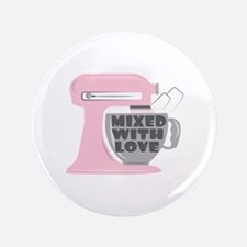 "Mixed With Love 3.5"" Button"