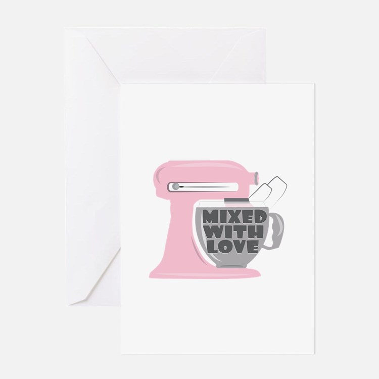 Mixed With Love Greeting Cards