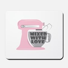 Mixed With Love Mousepad