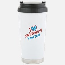 Swimming Optional Text Stainless Steel Travel Mug