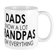 DADS KNOW A LOT GRANDPAS KNOW EVERYTHING Mugs