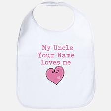 My Uncle Loves Me (Custom) Bib