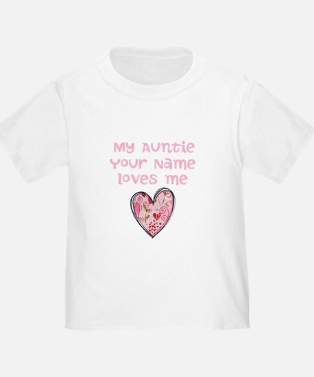 My Auntie Loves Me (Custom) T-Shirt