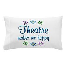 Theatre Happy Pillow Case