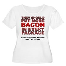 More Bacon In Every Package Plus Size T-Shirt