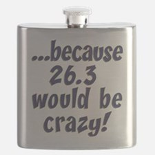 26.3 Would Be Crazy Flask