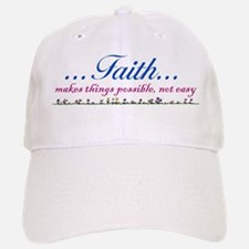 ...Faith... Baseball Baseball Cap