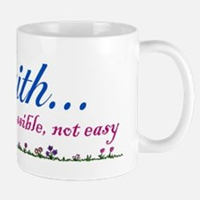 ...Faith... Mug