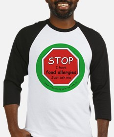 STOP I have food allergies. Baseball Jersey