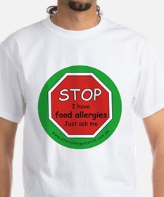 STOP I have food allergies. Shirt