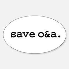 save o&a. Oval Decal