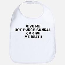 Give me Hot Fudge Sundae Bib
