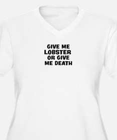 Give me Lobster T-Shirt