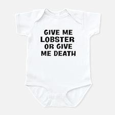 Give me Lobster Infant Bodysuit