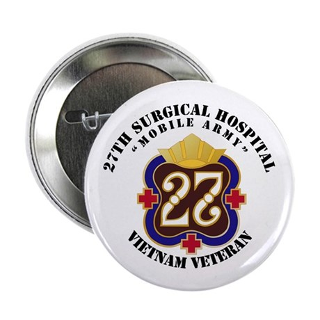 """Army - 27th Surgical Hospit 2.25"""" Button (10 pack)"""