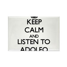Keep Calm and Listen to Adolfo Magnets