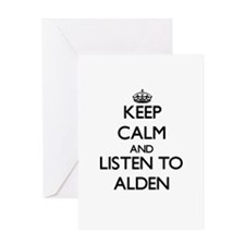 Keep Calm and Listen to Alden Greeting Cards