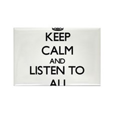 Keep Calm and Listen to Ali Magnets