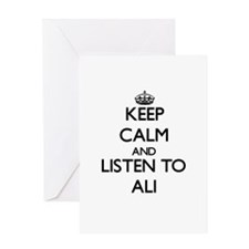 Keep Calm and Listen to Ali Greeting Cards