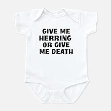 Give me Herring Infant Bodysuit