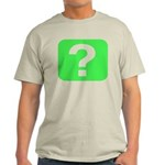 Question? Light T-Shirt