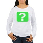 Question? Women's Long Sleeve T-Shirt