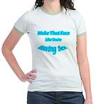 Make That Face... Jr. Ringer T-Shirt