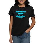 Make That Face... Women's Dark T-Shirt