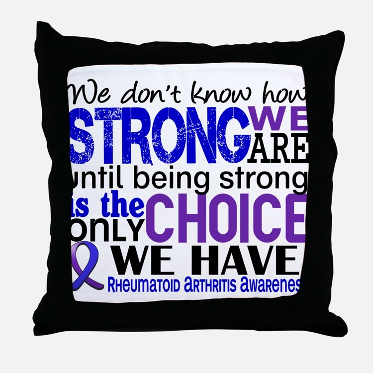 RA How Strong We Are Throw Pillow