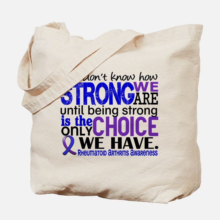 RA How Strong We Are Tote Bag