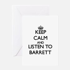 Keep Calm and Listen to Barrett Greeting Cards
