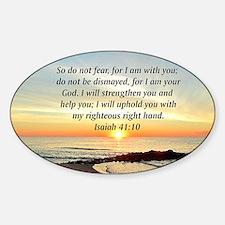 ISAIAH 41:10 Sticker (Oval)