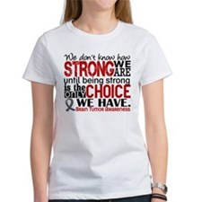 Brain Tumor How Strong We Are Tee