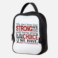 Brain Tumor How Strong We Are Neoprene Lunch Bag