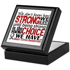 Brain Tumor How Strong We Are Keepsake Box