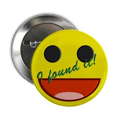 """I FOUND IT! 2.25"""" Button (100 pack)"""