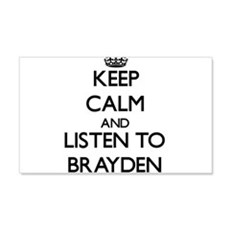 Keep Calm and Listen to Brayden Wall Decal