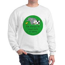 Eggs, nuts and dairy Sweatshirt