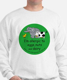 Eggs, nuts and dairy Sweatshirt